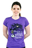 Purple All Mad Here T-Shirt