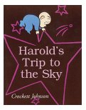 Harold's Trip to the Sky (Purple Crayon Book) by Crockett Johnson